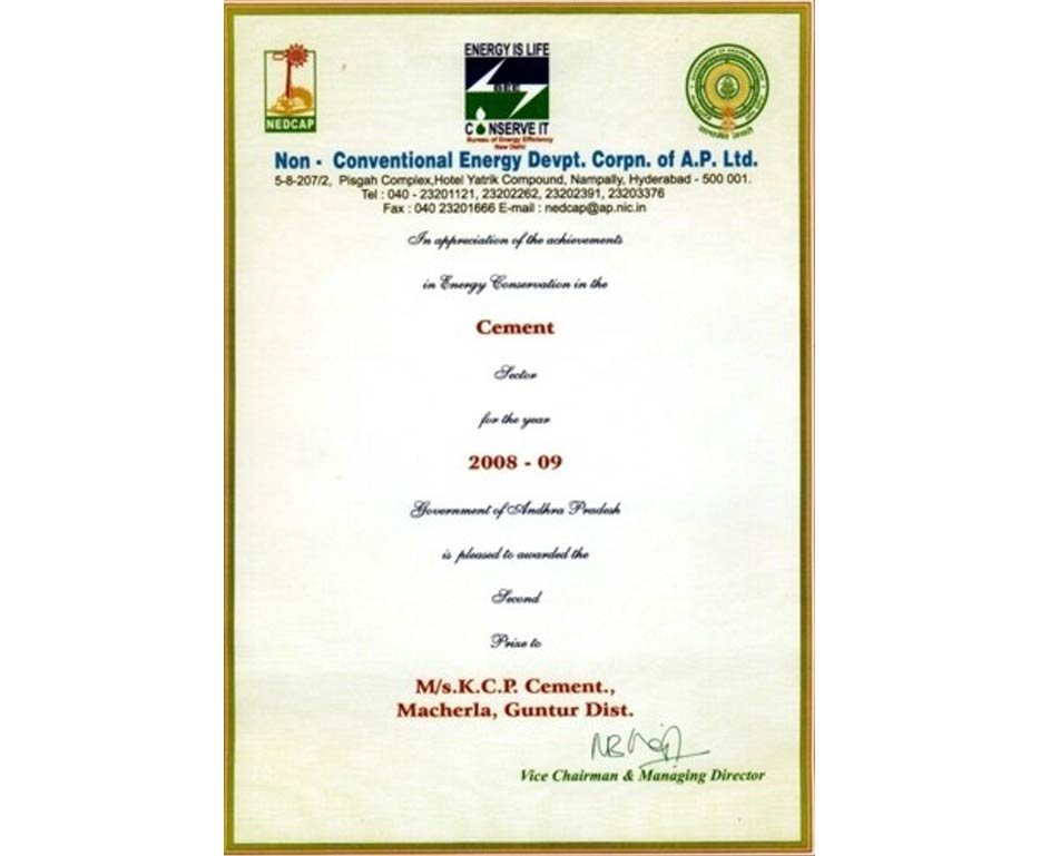 2nd Prize in Achievements in Energy Conservation in Cement sector for the year 2008-2009 Non-Conventional Energy Development Corporation of A.P Limited.